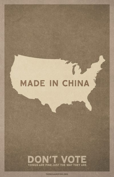 Don't Vote - Made in China